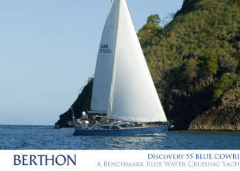 A Benchmark Blue Water Cruising Yacht – Discovery 55 BLUE COWRIE
