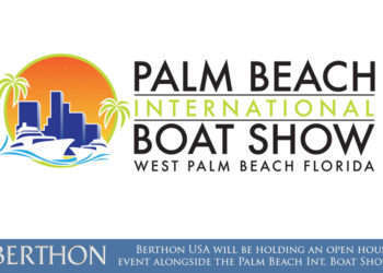 Berthon USA will be holding an open house event alongside the 33rd annual Palm Beach International Boat Show.