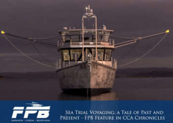 Sea Trial Voyaging; A Tale of Past and Present – FPB Feature in CCA Chronicles