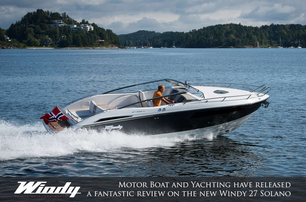 motor-boat-and-yachting-have-released-a-fantastic-review-on-the-new-windy-27-solano-1-main