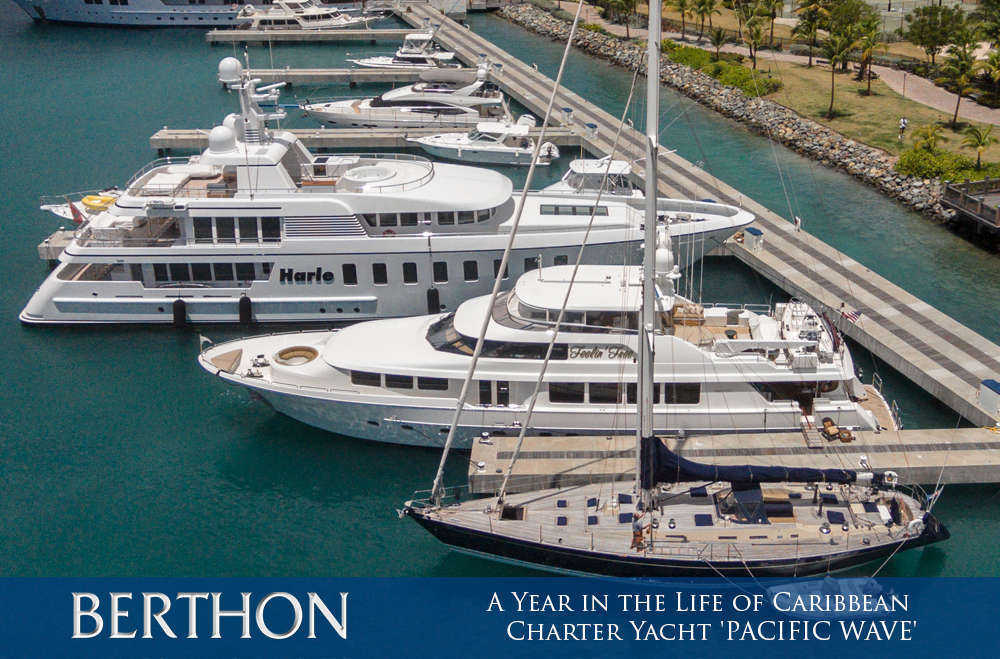 a-year-in-the-life-of-caribbean-charter-yacht-pacific-wave-8-yacht-haven-grand-st-thomas