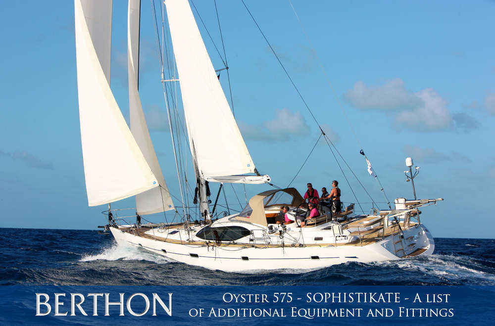 oyster-575-sophistikate-a-list-of-the-additional-equipment-and-fittings-1-main