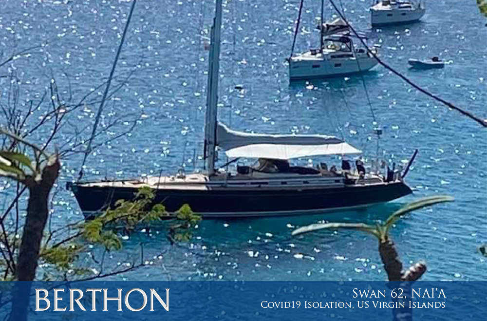 Swan 62, NAI'A - Covid19 Isolation in the US Virgin Islands