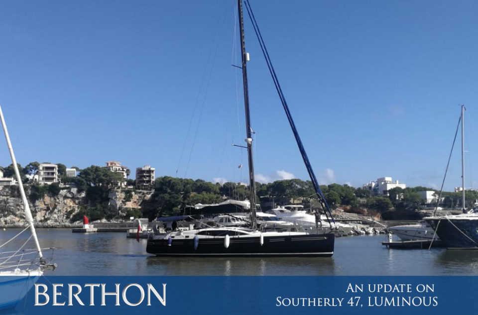 An update on Southerly 47, LUMINOUS