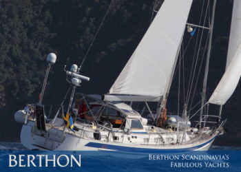 Our Fabulous Yachts Brought to you by Berthon Scandinavia
