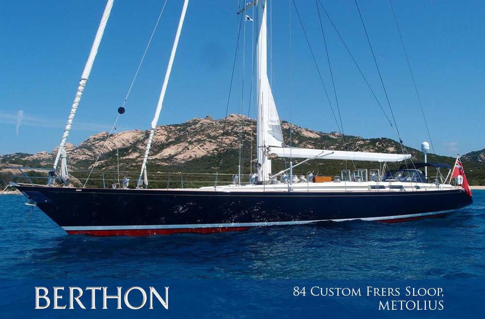 84' Custom Frers Sloop, METOLIUS