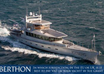 In which jurisdiction, in the EU or UK, is it best to pay VAT on your yacht? by Sue Grant