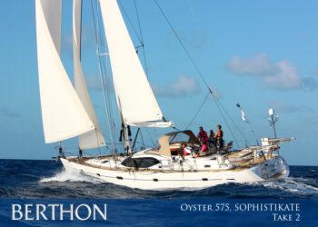 Oyster 575 – SOPHISTIKATE – Take 2!