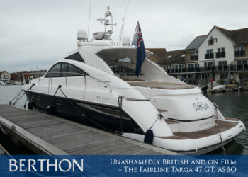 Unashamedly British & on Film – Fairline Targa 47 GT, ASBO