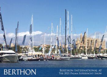 Berthon International at the 2021 Palma Superyacht Show | 3rd – 6th June