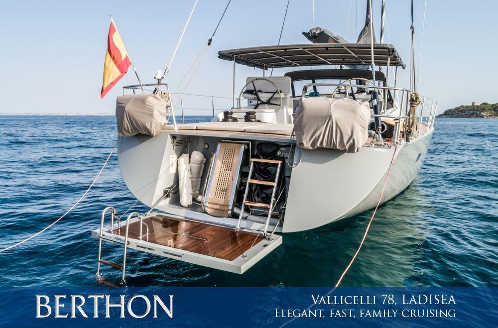 Elegant, fast family blue water cruising from the astonishing LADISEA