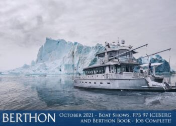 October 2021 – Boat Shows, FPB 97 ICEBERG and Berthon Book – Job Complete!